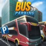3D Bus Parking Game: Develop Expert Skills