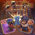 Pirate Cards: Level Up to Beat the Bandits