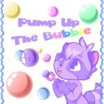 Pump Up the Bubble