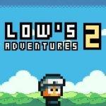 Lows Adventures 2