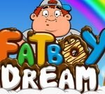Fat Boy Dream